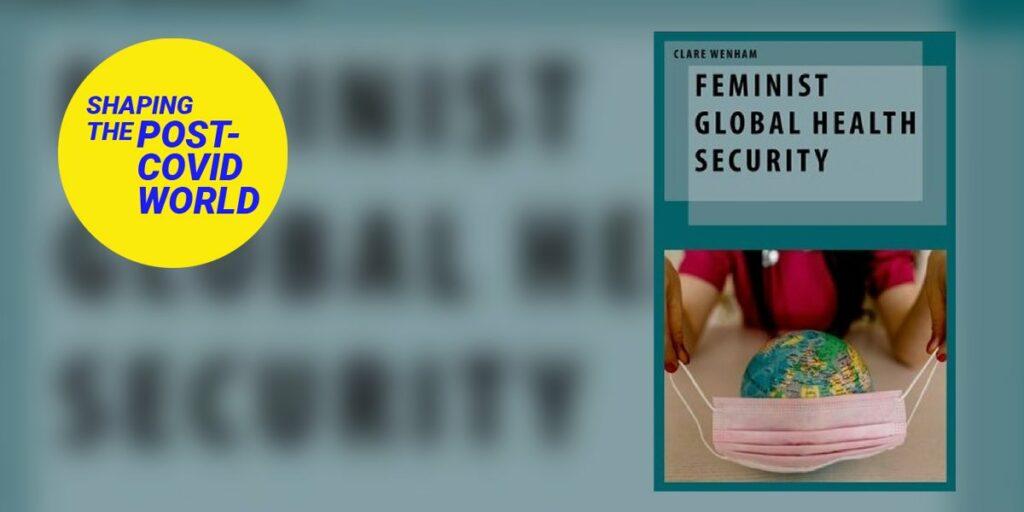 Feminist Global Health Security (LSE)