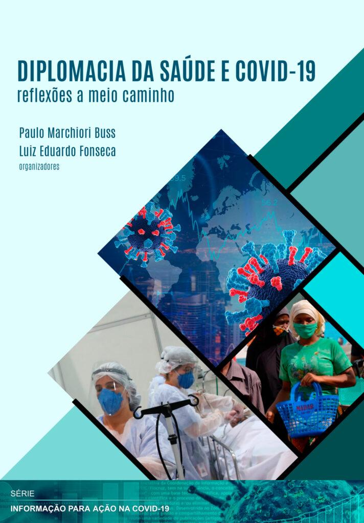 Diplomacia da saúde e Covid-19: reflexões a meio caminho